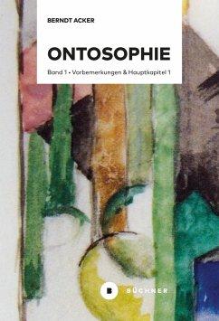 Ontosophie (eBook, ePUB) - Acker, Berndt