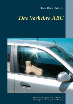 Das Verkehrs ABC (eBook, ePUB) - Menzel, Horst Reiner