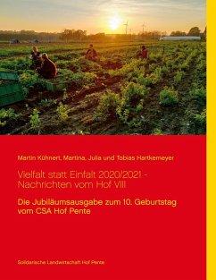 Vielfalt statt Einfalt 2020/2021 - Nachrichten vom Hof VIII (eBook, ePUB)