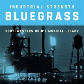 Industrial Strength Bluegrass-Southwestern Ohio'