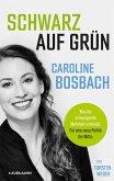 Schwarz auf Grün! (eBook, ePUB)