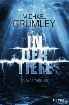 In der Tiefe / Breakthrough Bd.2 (Mängelexemplar) - Grumley, Michael