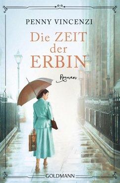 Die Zeit der Erbin (Mängelexemplar) - Vincenzi, Penny