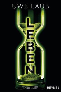 Leben (Mängelexemplar) - Laub, Uwe
