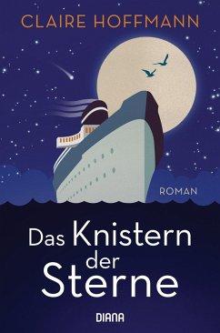 Das Knistern der Sterne (Mängelexemplar) - Hoffmann, Claire