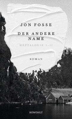 Der andere Name (Mängelexemplar) - Fosse, Jon
