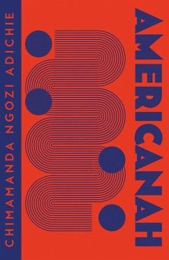 Americanah - Ngozi Adichie, Chimamanda