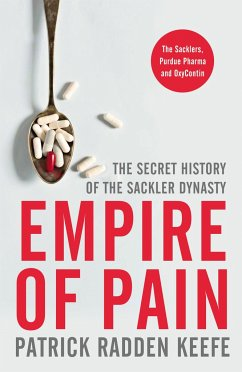 Empire of Pain - Keefe, Patrick Radden