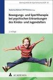 Bewegungs- und Sporttherapie bei psychischen Erkrankungen des Kindes- und Jugendalters