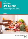 Arbeitsheft mit eingetragenen Lösungen AV Küche