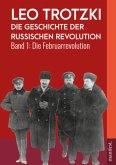 Die Geschichte der Russischen Revolution