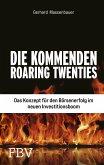 Die kommenden Roaring Twenties (eBook, ePUB)