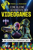 Eine kleine Geschichte der Videogames (eBook, PDF)