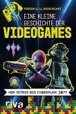 Eine kleine Geschichte der Videogames (eBook, ePUB)