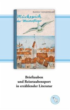 Brieftauben und Reisetaubensport in erzählender Literatur (eBook, ePUB)