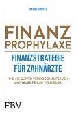 Finanzprophylaxe - Finanzstrategie für Zahnärzte (eBook, ePUB)