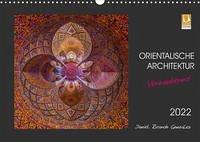 Orientalische Architektur - Verzaubernd (Wandkalender 2022 DIN A3 quer)