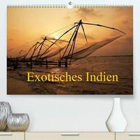Exotisches Indien (Premium, hochwertiger DIN A2 Wandkalender 2022, Kunstdruck in Hochglanz)
