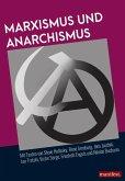 Marxismus und Anarchismus