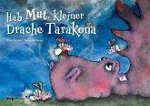 Hab Mut, kleiner Drache Tarakona (eBook, ePUB)