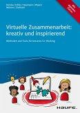Virtuelle Zusammenarbeit: kreativ und inspirierend (eBook, ePUB)