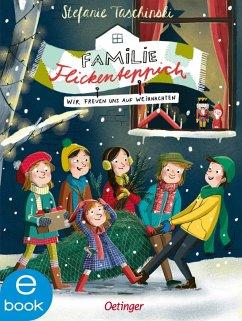 Wir freuen uns auf Weihnachten / Familie Flickenteppich Bd.4 (eBook, ePUB) - Taschinski, Stefanie