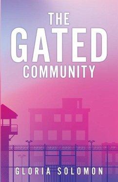 The Gated Community - Solomon, Gloria