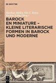 Barock en miniature - Kleine literarische Formen in Barock und Moderne (eBook, PDF)