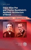 Edgar Allan Poe and Charles Baudelaire's Aesthetic Architecture of Revolt (eBook, PDF)