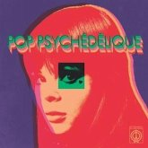 Pop Psychedelique (French Psych.Pop 1964-2019)