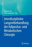 Interdisziplinäre Langzeitbehandlung der Adipositas- und Metabolischen Chirurgie