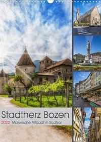 Stadtherz BOZEN (Wandkalender 2022 DIN A3 hoch)