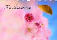 Kirschblütentraum (Wandkalender 2022 DIN A3 quer)