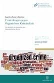 Ermittlungen gegen Organisierte Kriminalität.