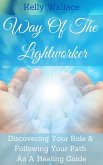 Way Of The Lightworker (eBook, ePUB)