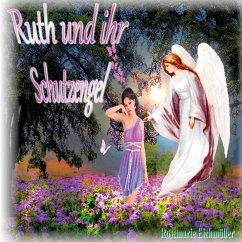 Ruth und ihr Schutzengel (eBook, ePUB)
