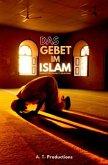 DAS GEBET IM ISLAM   Schritt für Schritt Anleitung