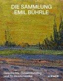 Die Sammlung Emil Bührle