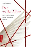 Der weiße Adler (eBook, ePUB)