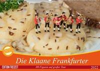 Die Klaane Frankfurter (Wandkalender 2022 DIN A2 quer)