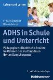ADHS in Schule und Unterricht (eBook, ePUB)