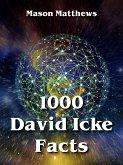 1000 David Icke Facts (eBook, ePUB)