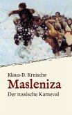 Masleniza - Der russische Karneval