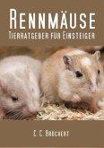Tierratgeber für Einsteiger - Rennmäuse (eBook, ePUB)