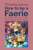 How to be a Faerie