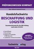 Handelsfachwirte: Beschaffung und Logistik