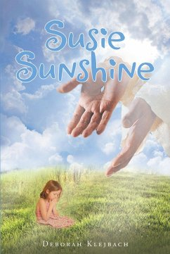Susie Sunshine (eBook, ePUB) - Klejbach, Deborah