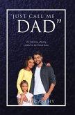 """Just Call Me Dad"" (eBook, ePUB)"