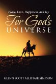 Peace, Love, Happiness, and Joy For God's Universe (eBook, ePUB)