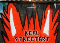 REAL STREETART (Wandkalender 2022 DIN A3 quer)
